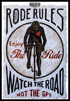 My friend Mario Koopman inspired this graphic.  He asked me to do a Rode Rule encouraging people to realise it's the Ride that counts….not the Stats. He thinks a lot of cyclists are obsessed with speed & distance rather than the pleasure & beauty of the ride. Colour pencil on paper. Available as prints, cards, posters from Red Bubble: http://www.redbubble.com/people/cycology/works/11031496-rode-rules-13-watch-the-road?c=227659-road-rules