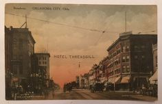 Vintage 1911 Postcard Hotel Threadgill Oklahoma City OK Broadway Downtown in Collectibles, Postcards, US States, Cities & Towns   eBay