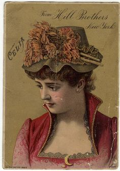 Victorian Trade Card for Hill Brothers Millinery Goods, New York. World's Fair, New Orleans, 1885. Front of the card shows Celia, One of the Most Popular Shapes of the Season.