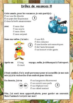 Drôles de vacances! (rentrée: lecture/rédaction) - create a similar handout with modifications - students fill in then share - could be done with 102 and higher after break