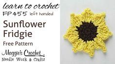 Crochet How To Free Pattern - Sunflower Fridgie - LEFT HANDED - FP455