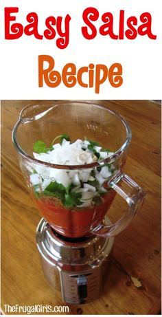 Easy Salsa Recipe!
