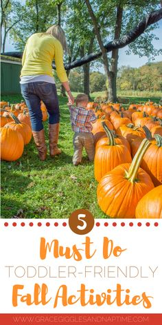 Family Fun Fall Activities. 5 Must-Do Toddler-Friendly Fall Activities