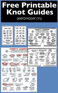 Free Printable Knot Guides and Knot cards. Know how to tie the knots when you need them. GeekPrepper.org