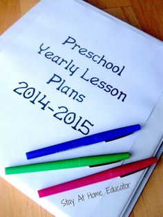 How to write preschool lesson plans a year in advance - Stay At Home Educator, this is a great post on how to plan ahead for the new school year!