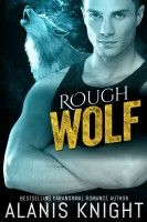 Smashwords – Rough Wolf: A BBW Shifter Paranormal Romance – a book by Alanis Knight
