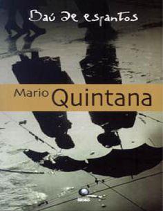 Baú de Espantos - Mario Quintana