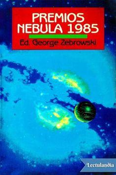 Los premios Nebula son los Oscar de la ciencia ficción. Desde su fundación en 1965, la Sociedad Norteamericana de Escritores de Ciencia Ficción, es quien otorga los famosos premios Nebula y publica anualmente un volumen con los galardones del año, f...