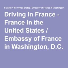 Driving in France - France in the United States / Embassy of France in Washington, D.C.