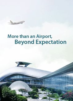 Incheon International Airport - More than an Airport, Beyond Expectation