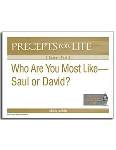 1 samuel part 2 who are you most like saul or david precepts for life free download. Black Bedroom Furniture Sets. Home Design Ideas