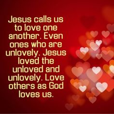 Jesus Calls Us to Love One Another