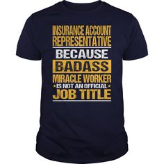 Awesome Tee For Insurance Account Representative T-Shirts, Hoodies. ADD TO CART ==► https://www.sunfrog.com/LifeStyle/Awesome-Tee-For-Insurance-Account-Representative-133717809-Navy-Blue-Guys.html?id=41382
