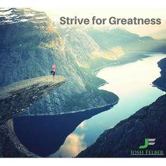 #striveforgreatness #10xSuccess #entrepreneur  Click❤️ if you agree  JoshFelber.com