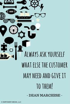 "Be a ""One stop shop"" for all of your customers! #TheDeanOfSuccess www.EmpowerMediaLLC.net"