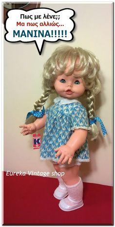 Η πολύ γνωστή κούκλα Μανίνα του ΚΕΧΑΓΙΑ, του 1970. Είναι σε πάρα πολύ καλή κατάσταση, πλυμένη και καθαρή με τα αυθεντικά της ρούχα, στο εσώρουχο της έχει περαστεί καινούργιο λάστιχο. Dolls For Sale, Coffee Humor, Vintage Dolls, Vintage Shops, Nostalgia, Summer Dresses, Blog, Shopping, Style