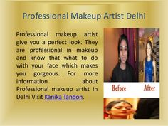 Professional makeup artist give you a perfect look. They are professional in makeup and know that what to do with your face which makes you gorgeous. For more information about Professional makeup artist in Delhi Visit Kanika Tandon.