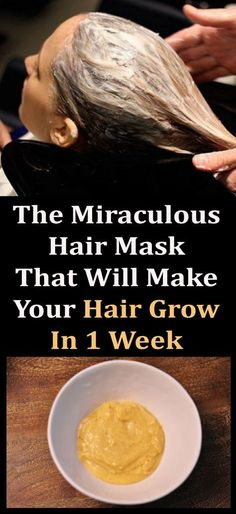 The Miraculous Hair Mask That Will Make Your Hair Grow In 1 Week #health #beauty #diy #healthy #hair #mask