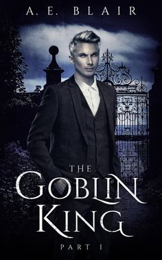 About the Book Title: The Goblin King: Part 1 Author: A. E. Blair Genre: LGBT Romance / dark fantasy Jasper Woodworth expects the summer of 1963 to be filled with thunderstorms and the comfort of h…