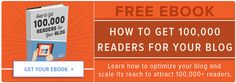 learn how to get 100,000 blog readers