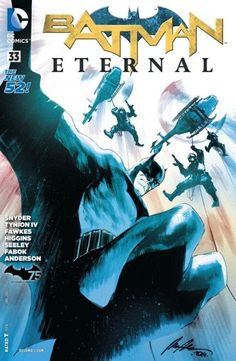 Batman Eternal (2014-) #33 - Batman's arsenal of weapons is turned against Gotham City!