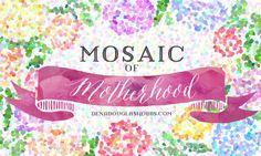 mosaic of motherhood http://wp.me/p3OMPG-wc