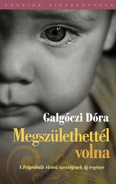 (25) Megszülethettél volna · Galgóczi Dóra · Könyv · Moly Doraemon, Macarons, Tarot, Marvel, Reading, Instagram, Books, Movies, Movie Posters