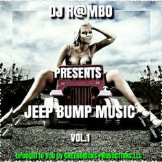 Listen to and Download  JEEP BUMP MUSIC VOL.1 the new album from DJ RAMBO
