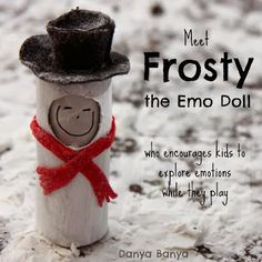 Frosty the Emo Doll to help kids learn about emotions and empathy from Danya Banya