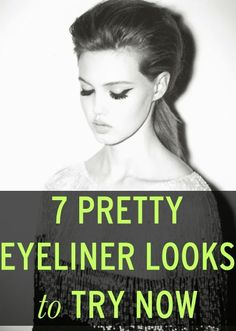 7 eyeliner techniques to try now