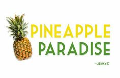 . Pineapple Express, Tropical Paradise, Tutti Frutti, Island, Fruit, Cottage, Cottages, Islands, Cabin