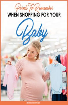 5 Points To Remember When Shopping For Your Baby During #Pregnancy : The fact that a life is growing inside you can be really exciting and overwhelming at the same time. There's only one thought that runs through every