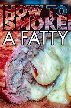 Have you ever wondered how to make a smoked fatty? The smoked fatty is my most popular recipe, and I think it's one of the most delicious things you can make on a smoker too. Pellet Grill Recipes, Grilling Recipes, Traeger Recipes, Grilling Ideas, Bacon Meat, Grilled Meat, Bbq Bacon, Smoked Meat Recipes, Smoked Beef