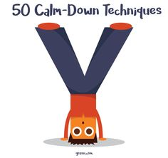 50 amazing calm-down ideas for kids when they feel anxious, angry, or fearful. These are great for adults too.