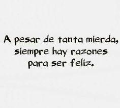 Ser feliz.