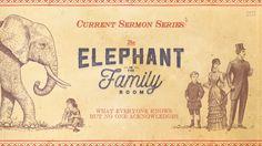 Elephant in the Family Room Sermon Series Idea