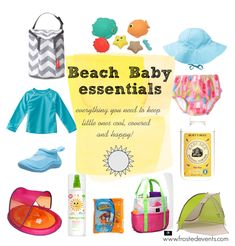 Beach Baby Essentials- What to Pack everything you need for a day at the beach with your little one **easy checklist and shopping links baby beach bag, float, sunscreen, rash guards, sun hats, shade