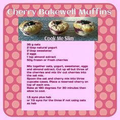 Slimming World Cherry Bakewell Muffins Slimming World Taster Ideas, Slimming World Puddings, Slimming World Cake, Slimming World Desserts, Slimming World Recipes Syn Free, Low Syn Treats, Natural Yogurt, Bakewell, Food Inspiration