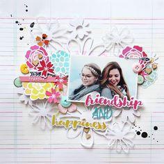 Happiness and Friendship | madamerosenrot  My newest layout using the beautiful…