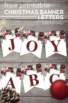 Floral free printable Christmas banner letters template so you can print any free Christmas banner you like. #papertraildesign #freeprintable #freeprintablechristmasbanner #christmasbannerletters #christmasfloral #floral #redandgreen