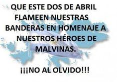 33 Tarjetas con mensajes por las Malvinas Argentinas y los veteranos: Imágenes para el 2 de abril Día de los Veteranos Education, Memes, Dragon Ball, The Maldives, War, Image Search, Ironic Quotes, Powerful Quotes, Pretty Quotes