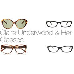 Claire Underwood & Her Glasses