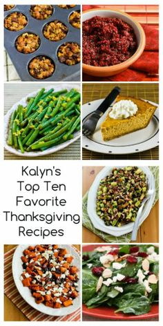 Kalyn's Top Ten Favorite Thanksgiving Recipes (and ten honorable mentions.)  It was hard to narrow it down, but these are my picks for a #HealthyThanksgiving!   [from Kalyn's Kitchen]