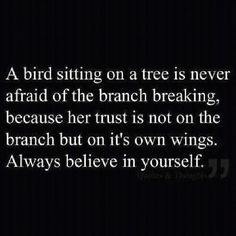 Believe in your blossoming inner-strength, your ability to break free from the cycle of self-abuse. You can do this.