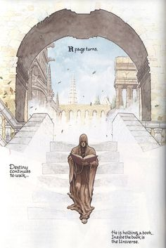 """""""A page turns. Destiny continues to walk ... He is holding a book. Inside the book is the Universe"""". [Frank Quitely's Destiny from Neil Gaiman's Sandman series]."""