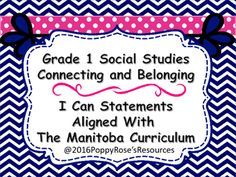 The entire Grade 1 Social Studies Curriculum is presented in easy to use  I Can poster format. These I can statements are aligned with the Manitoba Curriculum for Grade 1.Just print, laminate and use in your planning and instruction all year long.Parents and students will love knowing exactly what is expected in the leaning environment.