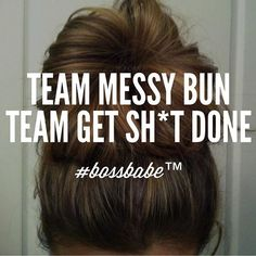 Where's the messy bun tribe? Join the #Bossbabe Netwerk (Click The Link In Our Profile Now! ) Follow @bossbabealex & @millennialrichgirl now for more inspo!