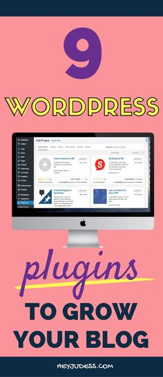 9 Wordpress Plugins to Grow Your Blog | Wordpress for Beginners