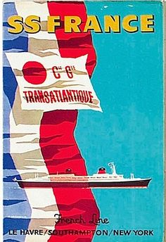 SS France TransAtlantic by J. Jacquelin #travel #poster 1962