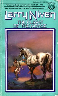 The Flight of the Horse by Larry Niven / cover Book 1973 (Boris Vallejo)